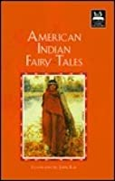 American Indian Fairy Tales (Illustrated Stories for Children)