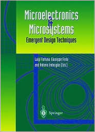 Microelectronics and Microsystems: Emergent Design Techniques  by  Giuseppe Ferla