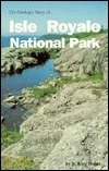 The Geologic Story of Isle Royale National Park N. King Huber