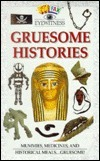 Gruesome Histories [With 1-Page]  by  Susan Mayes