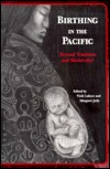 Lukere: Birthing in the Pacific Pa  by  Vicki Lukere