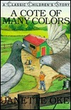 A Cote of Many Colors (Classic Childrens Story) (Book 6)  by  Janette Oke