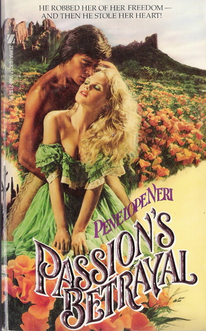 Passions Betrayal  by  Penelope Neri