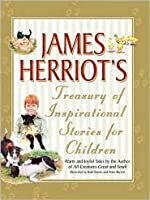 James Herriot's Treasury of Inspirational Stories for Children