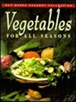 Vegetables for All Seasons