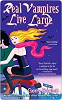 Real Vampires Live Large (Glory St. Clair, Book 2)