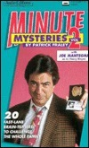 Minute Mysteries, Volume 2  by  Patrick Fraley