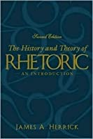 The History and Theory of Rhetoric: An Introduction