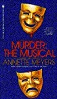 Murder: The Musical (Smith and Wetzon Mystery, #5)