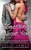 Something About You (FBI/US Attorney, #1)