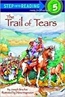 Trail of Tears (Step Into Reading: A Step 5 Book)