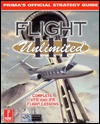 Flight Unlimited III: Primas Official Strategy Guide  by  David Chong