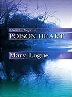 Poison Heart: A Novel of Suspense