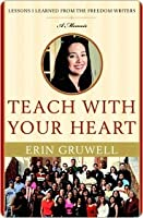 Teach with Your Heart Teach with Your Heart Teach with Your Heart