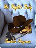 Mr. Right's Baby