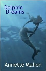 Dolphin Dreams  by  Annette Mahon