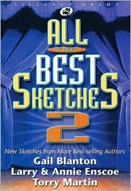 All the Best Sketches 2: New Sketches from More Best-Selling Authors  by  Various