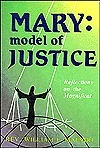 Mary: Model of Justice: Reflections on the Magnificat  by  William F. Maestri