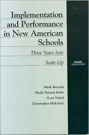 Implementation and Performance in New American Schools: Three Years Into Scale Up  by  Mark Berends