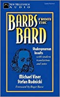 Barbs from the Bard: Shakespearean Insults with Modern Translations and Notes