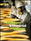 Modern Industrial Hygiene, Recognition and Evaluation of Chemical Agents  by  Jimmy L. Perkins
