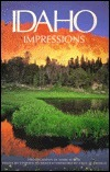 Idaho Impressions  by  Mark W. Lisk
