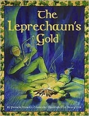 The Leprechauns Gold  by  Pamela Duncan Edwards
