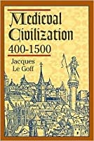 Medieval Civilization 400-1500 Edition: Reprint