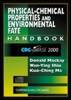 Physical-Chemical Properties and Environmental Fate Handbook on CD-ROM Donald Mackay
