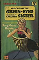 The Case of the Green-Eyed Sister (Perry Mason Mystery)