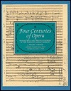 Four Centuries of Opera: Manuscripts and Printed Editions in the Pierpont Morgan Library Rigbie J. Turner