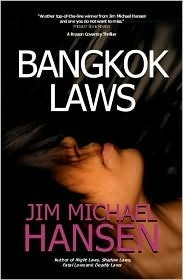 Bangkok Laws: A Bryson Coventry Thriller Jim Michael Hansen