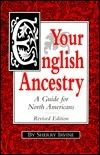 Your English Ancestry: A Guide for North Americans Sherry Irvine
