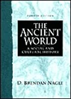 Ancient World, The: A Social and Cultural Approach