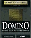 Professional Developers Guide to Domino [With CDROM]  by  Jane Calabria