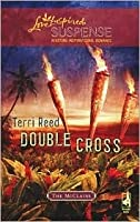 Double Cross (The McClain Brothers, Book 3) (Steeple Hill Love Inspired Suspense #115)
