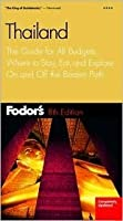 Fodor's Thailand, 8th Edition: The Guide for All Budgets, Where to Stay, Eat, and Explore On and Off the Beaten Path (Fodor's Gold Guides)