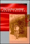 The Mother Journal  by  Susan Cataldo