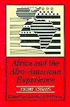 Africa and the Afro-American Experience: Eight Essays (Second Series of Historical Publications.)  by  Lorraine A. Williams