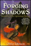 The Forging of the Shadows: Book One of The Lightbringer Trilogy Oliver Johnson