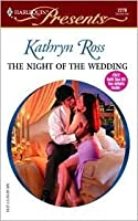The Night Of The Wedding  (Do Not Disturb) (Harlequin Presents)