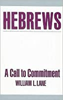 Hebrews: A Call to Commitment