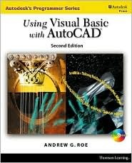Using Visual Basic with AutoCAD 2000 [With CDROM and Accompanying CD-ROM]  by  Andrew Roe
