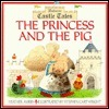 Princess and the Pig: Castle Tales Series  by  Heather Amery