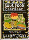 Healthy Soul Food Cookbook  by  Wilbert Jones