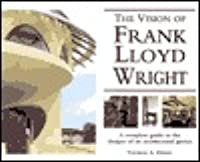 The Visions of Frank Lloyd Wright