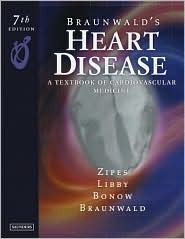 Braunwalds Heart Disease E-Dition: Text with Continually Updated Online Reference, 2-Volume Set Douglas P. Zipes