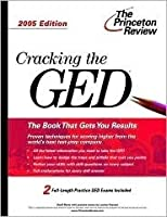 Cracking the GED, 2005 Edition (Test Prep)