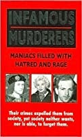Infamous Murderers