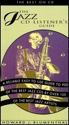 The Jazz CD Listeners Guide: The Best on CD  by  Howard Blumenthal